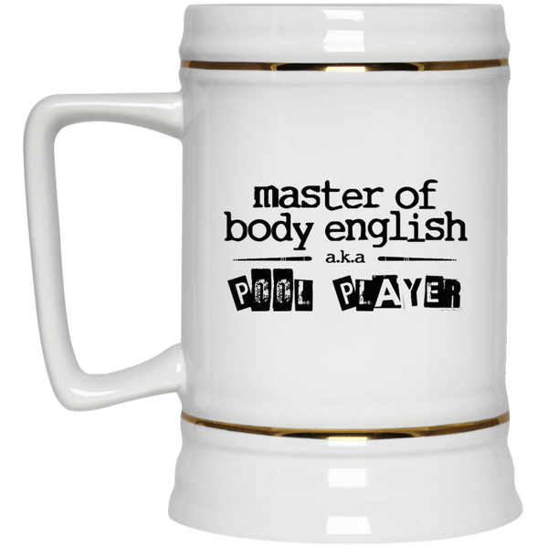 Master Of Body English aka Pool Player Beer Stein 22oz.
