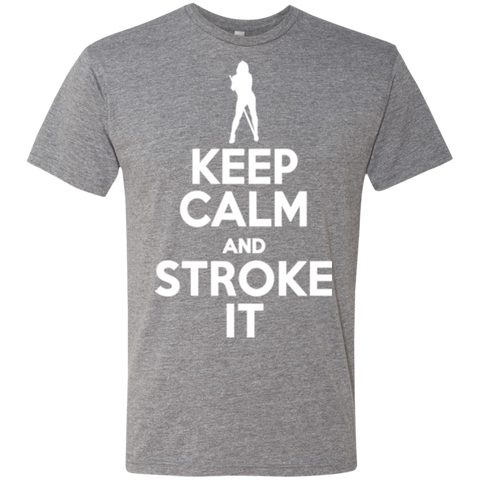 Keep Calm and Stroke It - Sexy Girl Men's Triblend T-Shirt