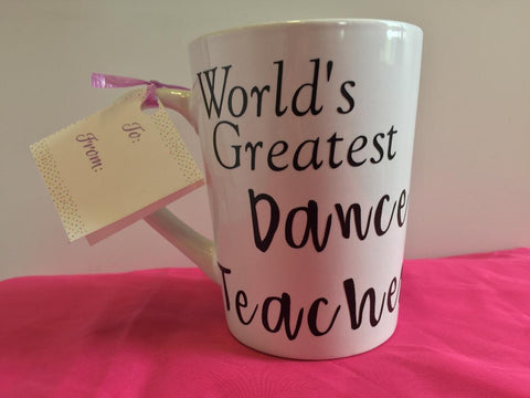 """World's Greatest Dance Teacher"" Mug"