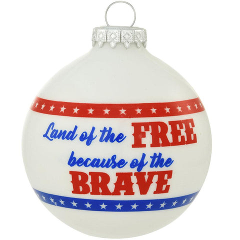 Land of the Free Because of the Brave Ornament