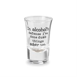 Drinking Sentiment Shot Glass