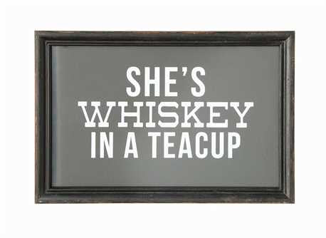 She's Whiskey in a Teacup Framed w/ Glass