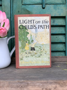 Light on the Child's Path Antique Book