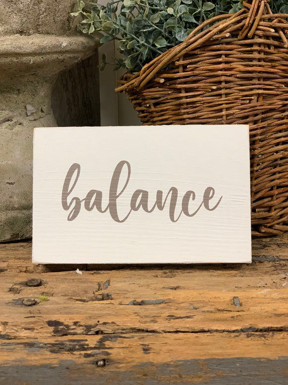 Balance Wooden Block Sign