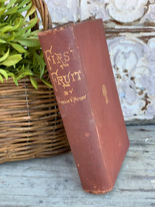 Antique Book First Fruit 1875