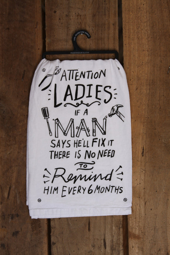 Attention Ladies Tea Towel