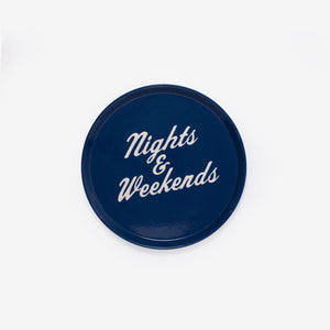Nights & Weekends Drink Tray