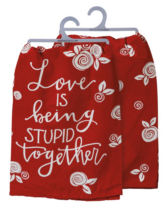 Red Stupid Together Tea Towel