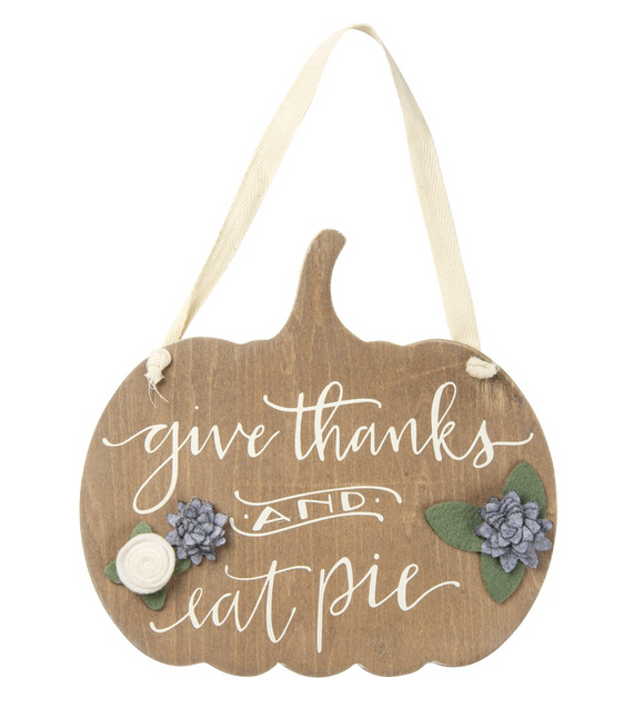 Give Thanks & Eat Pie Hanging Decor