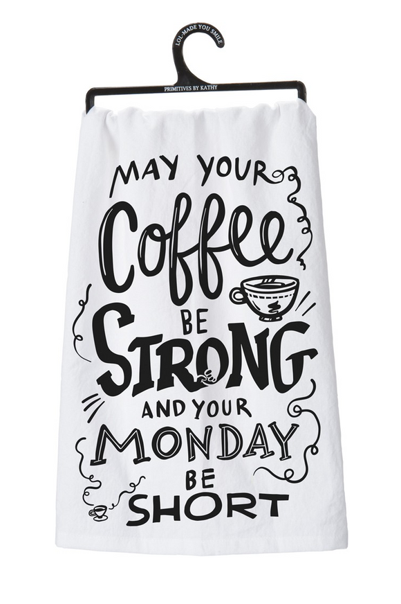 Coffee Be Strong Tea Towel