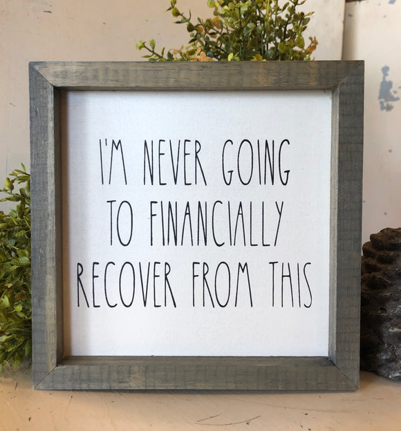 Financially Recover Framed Sign