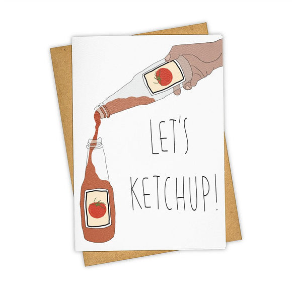 Let's Ketchup Card