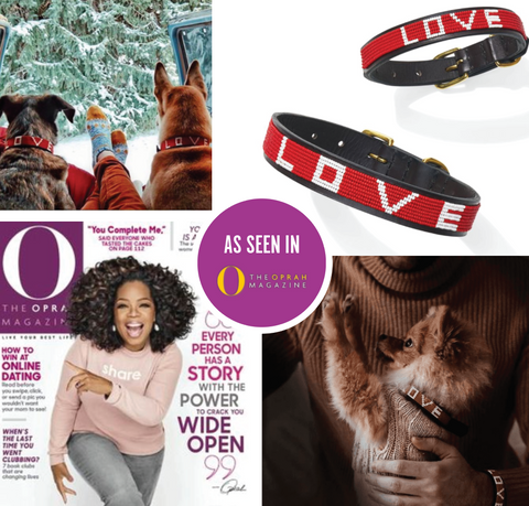 Collage of 4 photos featured in Oprah's O Magazine: 2 dogs with beaded dog collars, 2 love bracelets, and a small puppy with love pet collar