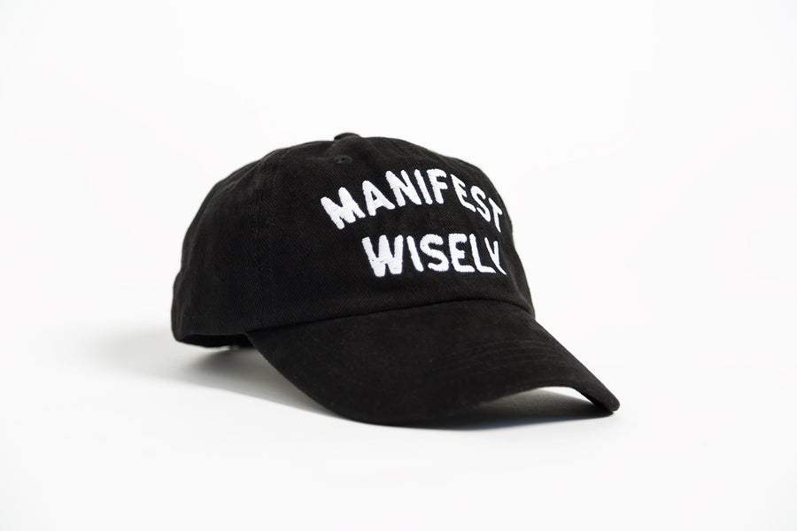 Manifest Wisely Hat