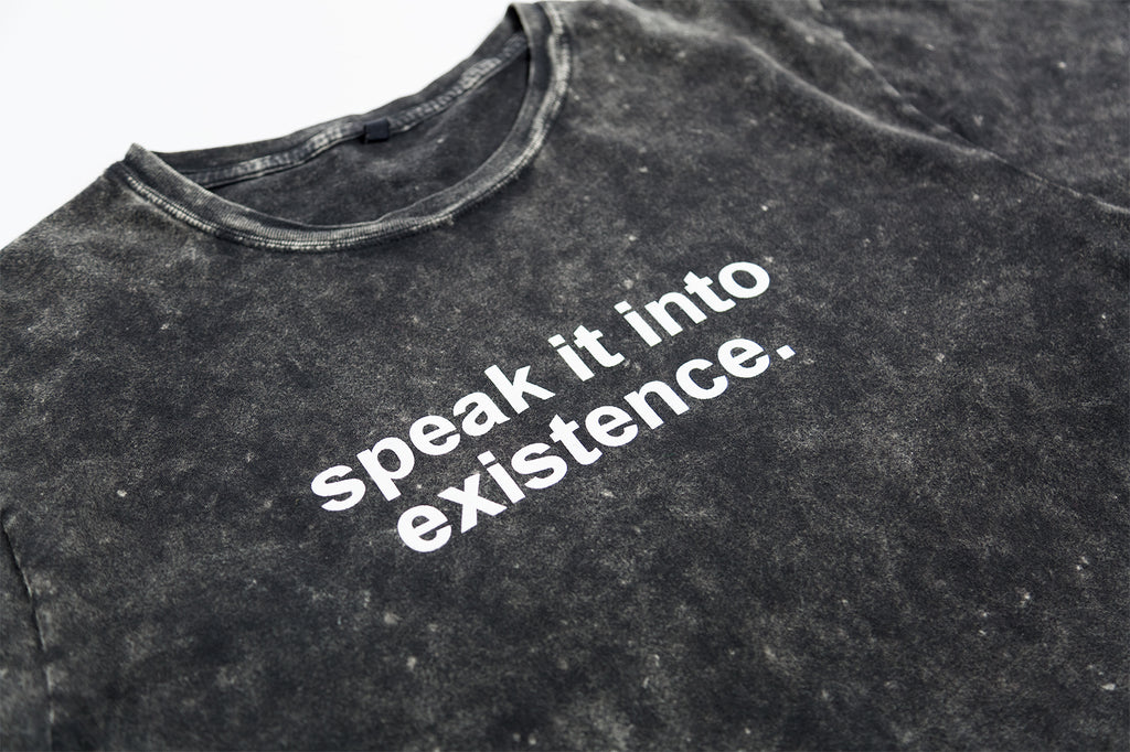 Speak It Into Existence T-Shirt