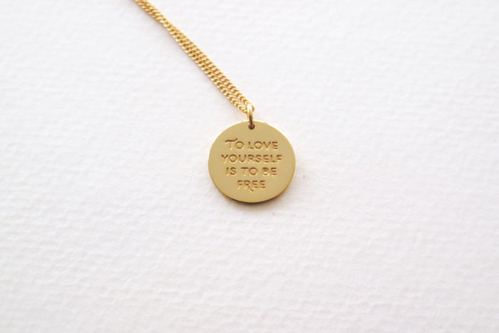 To Love Yourself Is To Be Free Necklace