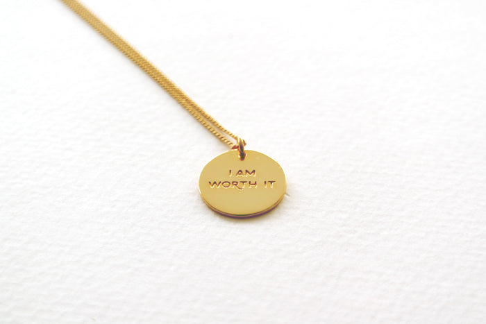 I Am Worth It Necklace