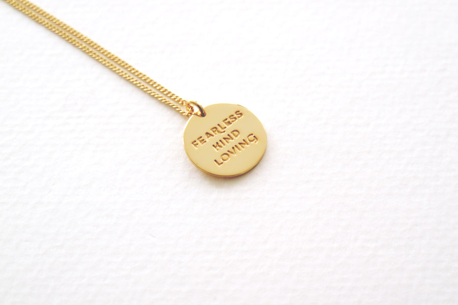 Fearless Kind Loving Necklace