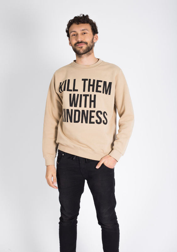 Kill Them With Kindness Crew (Sand)