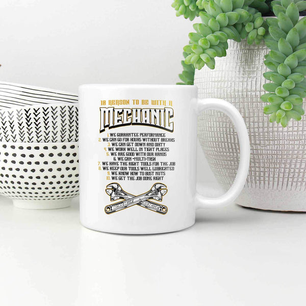 10 Reason To Be With A Mechanic Funny Auto Gift White 11oz Coffee Mug-NeatFind.net