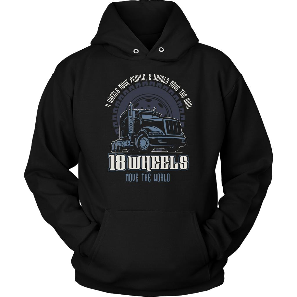 4 Wheels Move People 2 Wheels Move The Soul 18 Wheels Move The World Cool Hoodie-NeatFind.net
