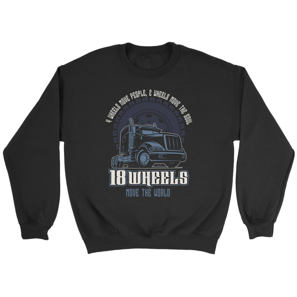 4 Wheels Move People 2 Wheels Move The Soul 18 Wheels Move The World Sweater-NeatFind.net