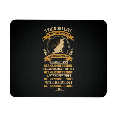 5 Thing I Like Almost As Much As German Shepherds Dog Lover Gift Idea Mouse Pad-NeatFind.net