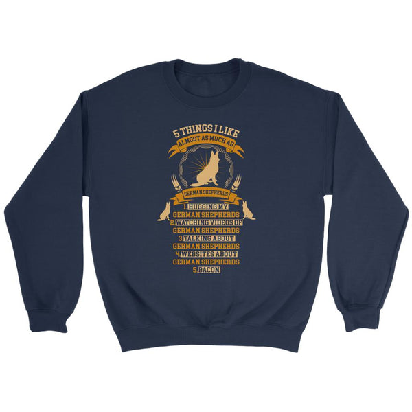 5 Things I Like Almost As Much As German Shepherds Funny Gift Ideas Sweater-NeatFind.net