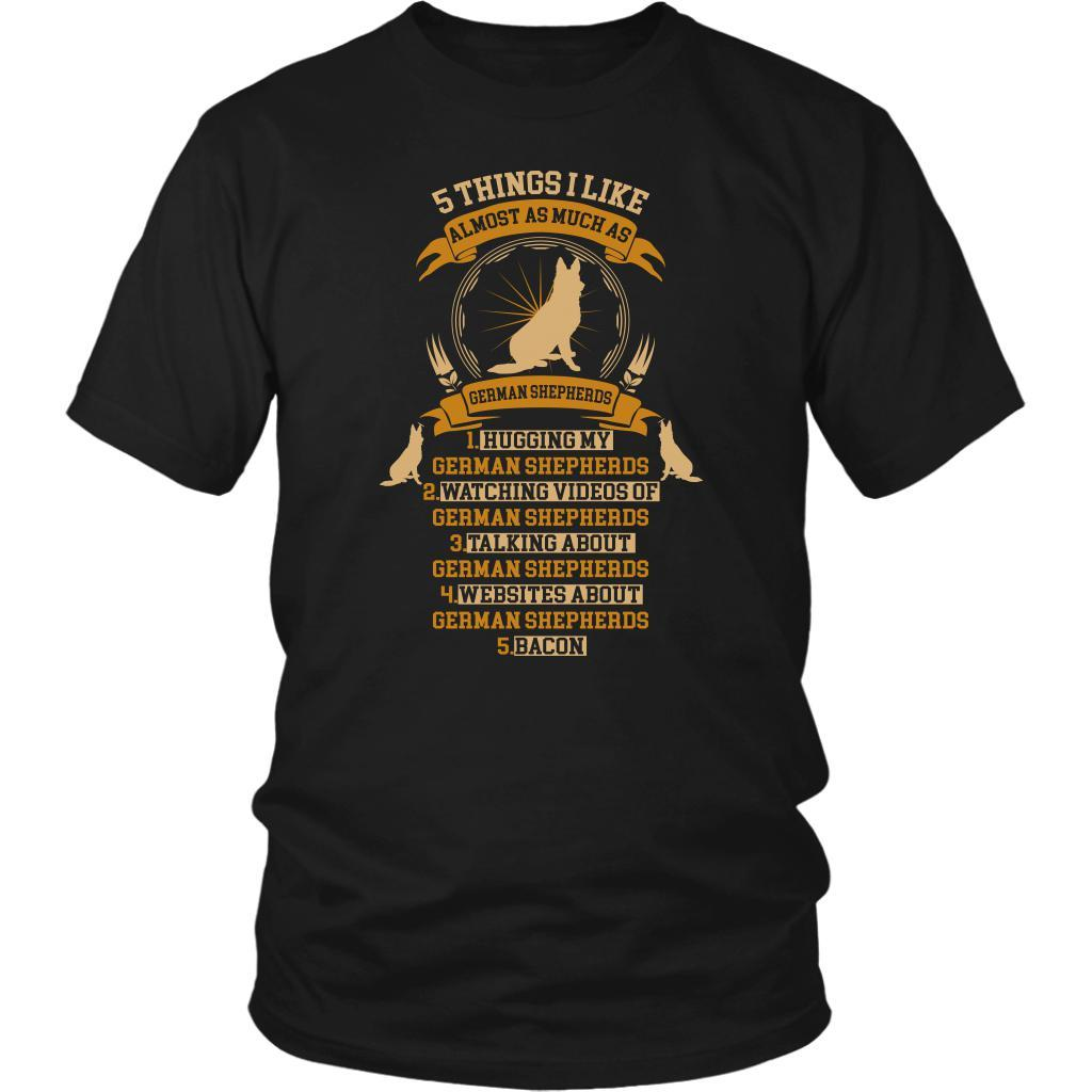 5 Things I Like Almost As Much As German Shepherds Funny Gift Ideas TShirt-NeatFind.net