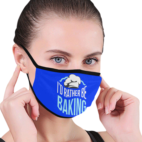 I'd Rather Be Baking Funny Washable Reusable Cloth Face Mask With Filter Pocket