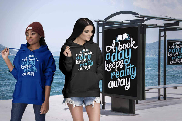 A Book A Day Keeps Reality Away Bibliophile Avid Readers Gift Ideas Hoodie-NeatFind.net