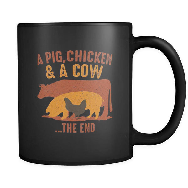 A Pig Chicken & A Cow The End BBQ Cool Funny Gifts Black 11oz Coffee Mug-NeatFind.net
