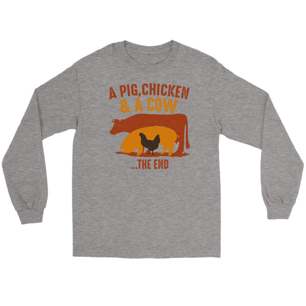 A Pig Chicken & A Cow The End BBQ Cool Funny Gifts Gag Long Sleeve T-Shirt-NeatFind.net