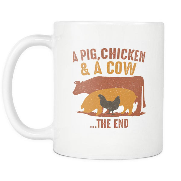 A Pig Chicken & A Cow The End BBQ Cool Funny Gifts White 11oz Coffee Mug-NeatFind.net