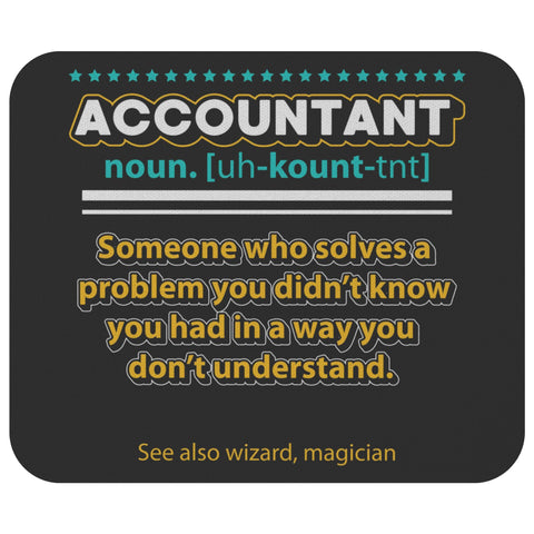 Accountant Noun Funny Certified Public Accounting CPA Unique Gift Idea Mouse Pad-NeatFind.net