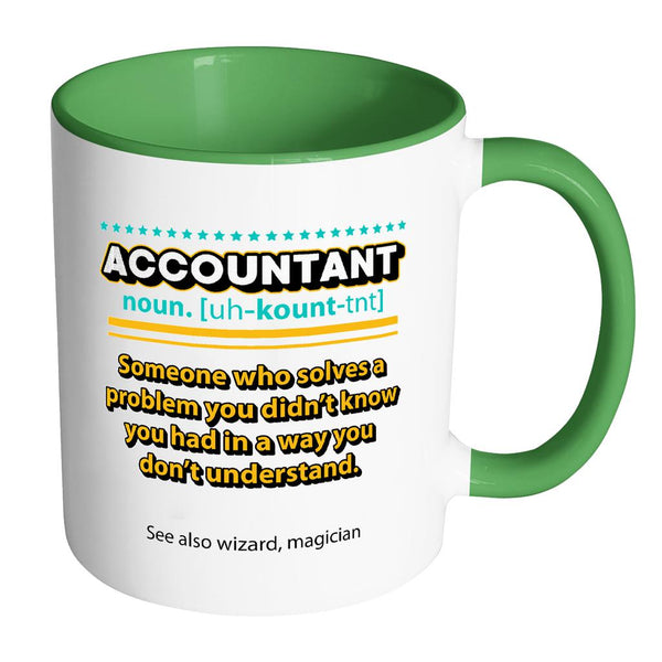 Accountant Noun Solve Problem In A Wizard Magician Way 11oz 7Color Mug-NeatFind.net