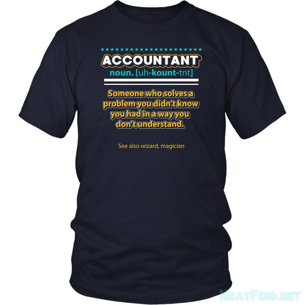 Accountant Noun Solves Problem In A Wizard Magician Way Funny TShirt-NeatFind.net