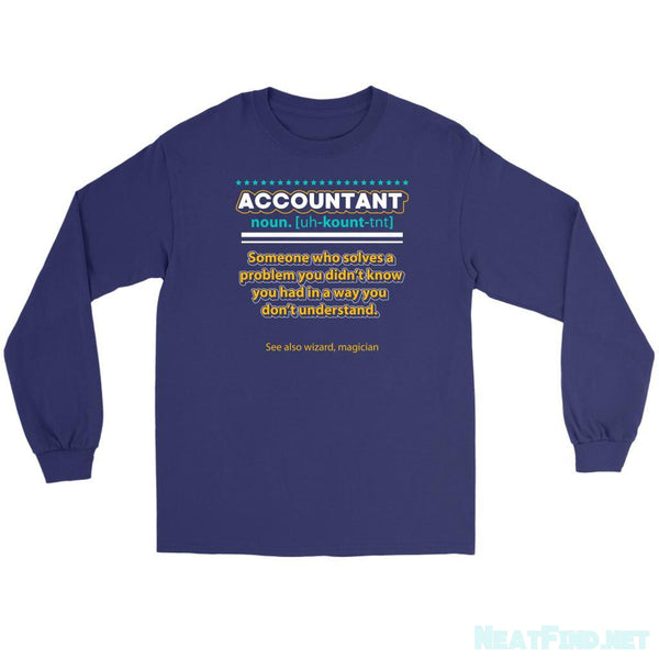 Accountant Noun Solves Problem In Wizard Magician Way Long Sleeve Tees-NeatFind.net