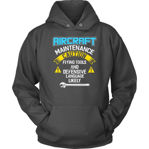 Aircraft Maintenance Caution Flying Tool Defensive Language Likely Funny Hoodie-NeatFind.net
