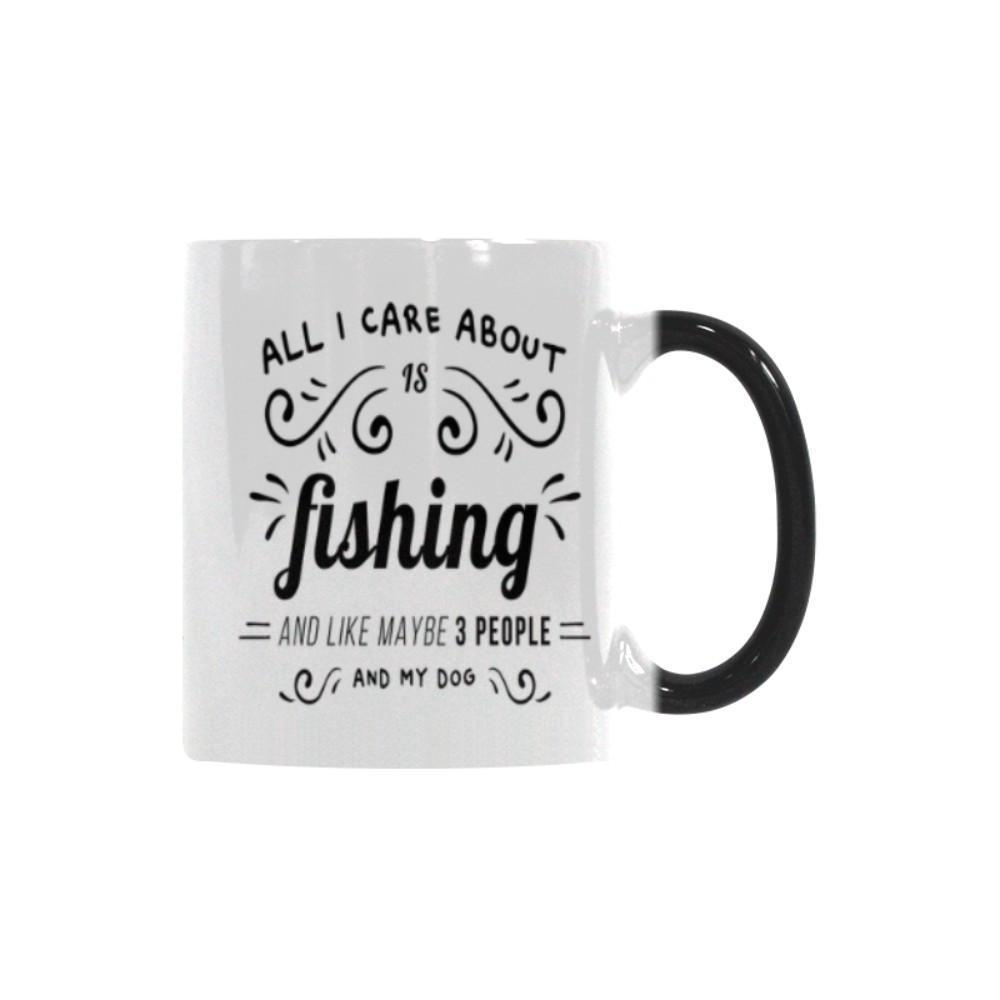 All I Care About Is Fishing And Like Maybe 3 People And My Dog V2 Color Changing/Morphing 11oz Mug-NeatFind.net