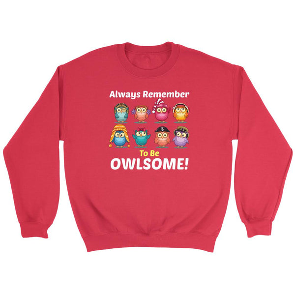Always Remember To Be Owlsome!-NeatFind.net