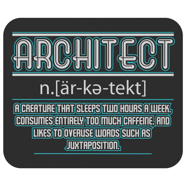 Architect Noun Creative Unique Funny Architecture Students Gift Ideas Mouse Pad-NeatFind.net