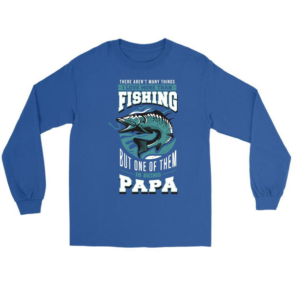 Arent Many Things Love More Than Fishing But 1 Of Them Is Being Papa Long Sleeve-NeatFind.net