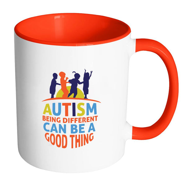 Autism Being Different Can Be A Good Thing Autism Awareness 11oz Accent Coffee Mug(7 Colors)-NeatFind.net