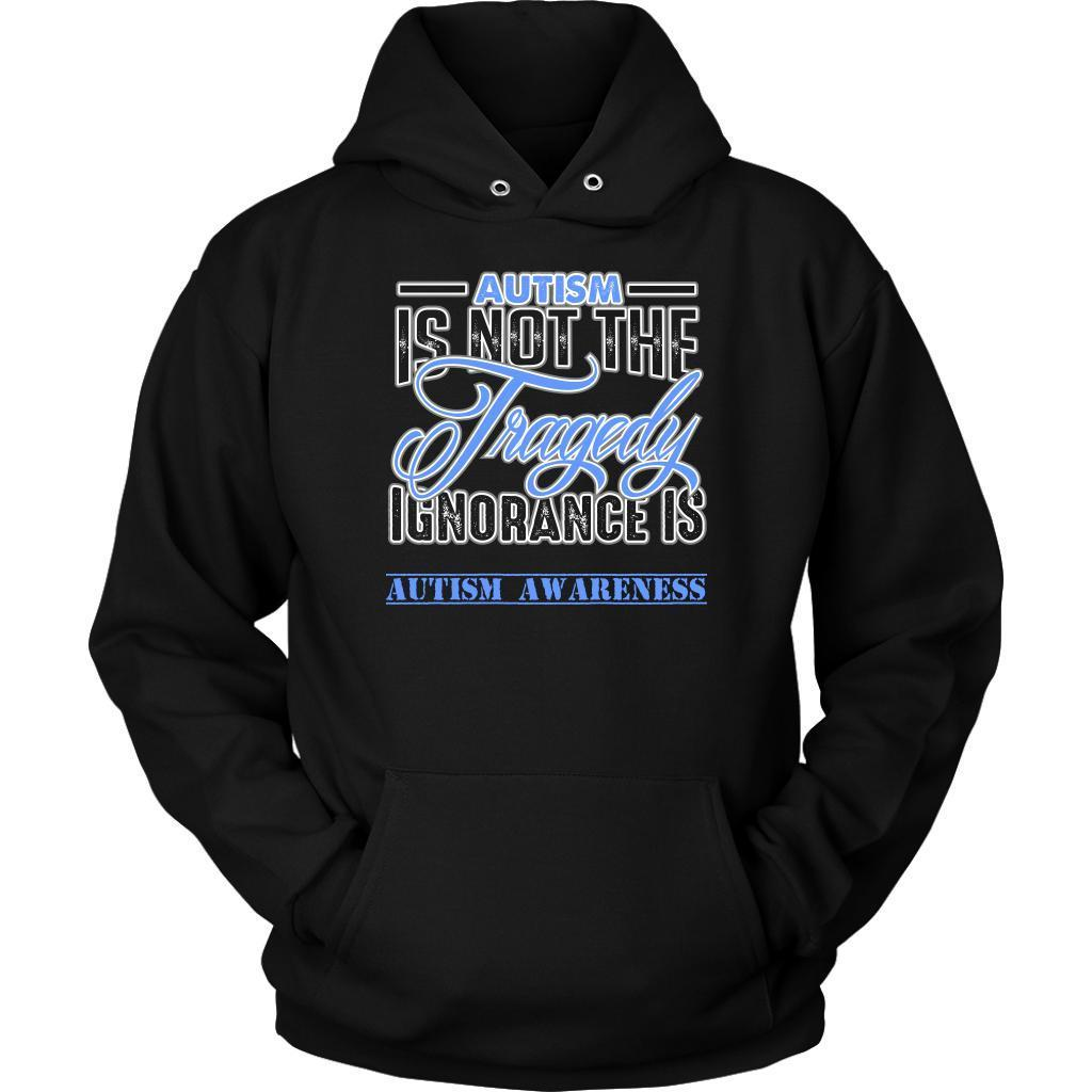 Autism Is Not The Tragedy Ignorance Is Special Needs Teacher Gift Ideas Hoodie-NeatFind.