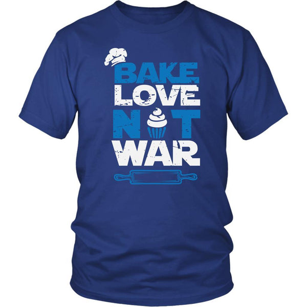 Bake Love Not War Funny Gifts Ideas For Bakers Baking Soft Comfy Unisex TShirt-NeatFind.net