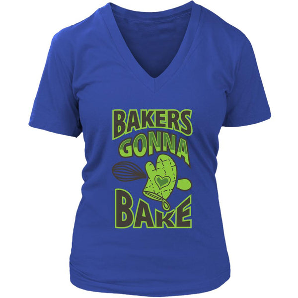Bakers Gonna Bake Funny Gifts Ideas For Bakers Baking Soft Comfy VNeck TShirt-NeatFind.net
