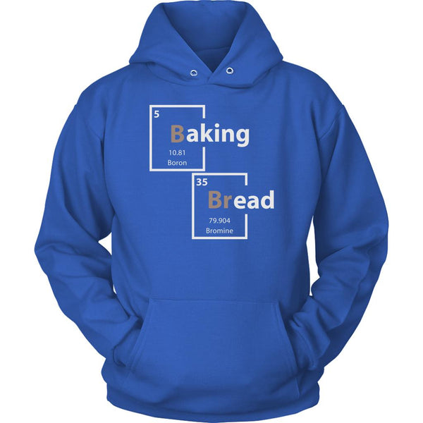 Baking Bread Periodic Table Boron Bromine Funny Gifts Ideas Bakers Unisex Hoodie-NeatFind.net