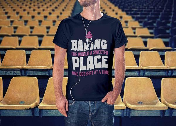 Baking The World A Sweeter Place One Desert At A Time Bakers Gifts Unisex TShirt-NeatFind.net