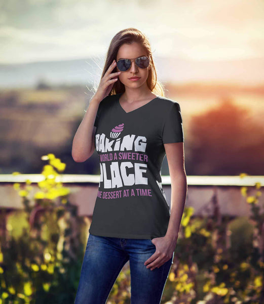 Baking The World A Sweeter Place One Desert At A Time Bakers Gifts VNeck TShirt-NeatFind.net